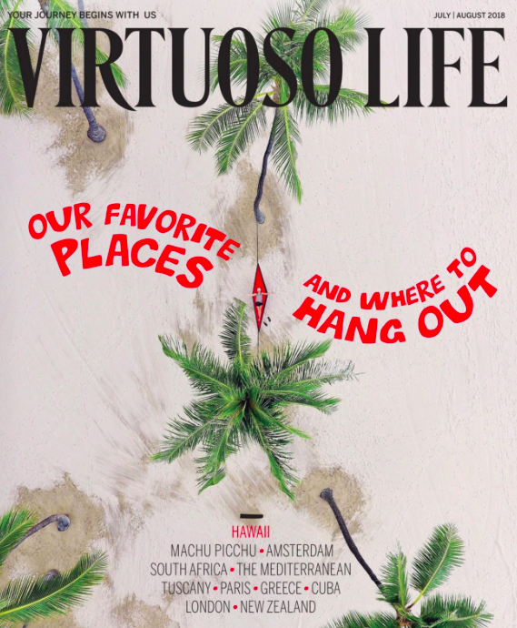 Lisa Niver is in the July 2018 issues of Virtuoso Life Magazine