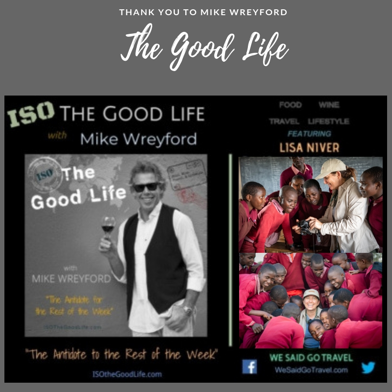 The Good Life with Mike Wreyford