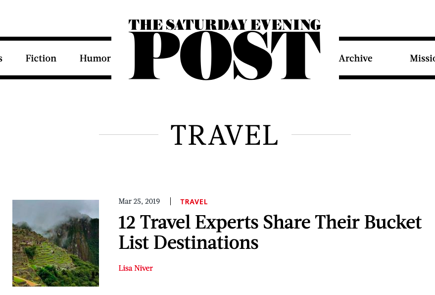 Saturday Evening Post by Lisa Niver 12 Travel Experts Share their bucket List Destinations