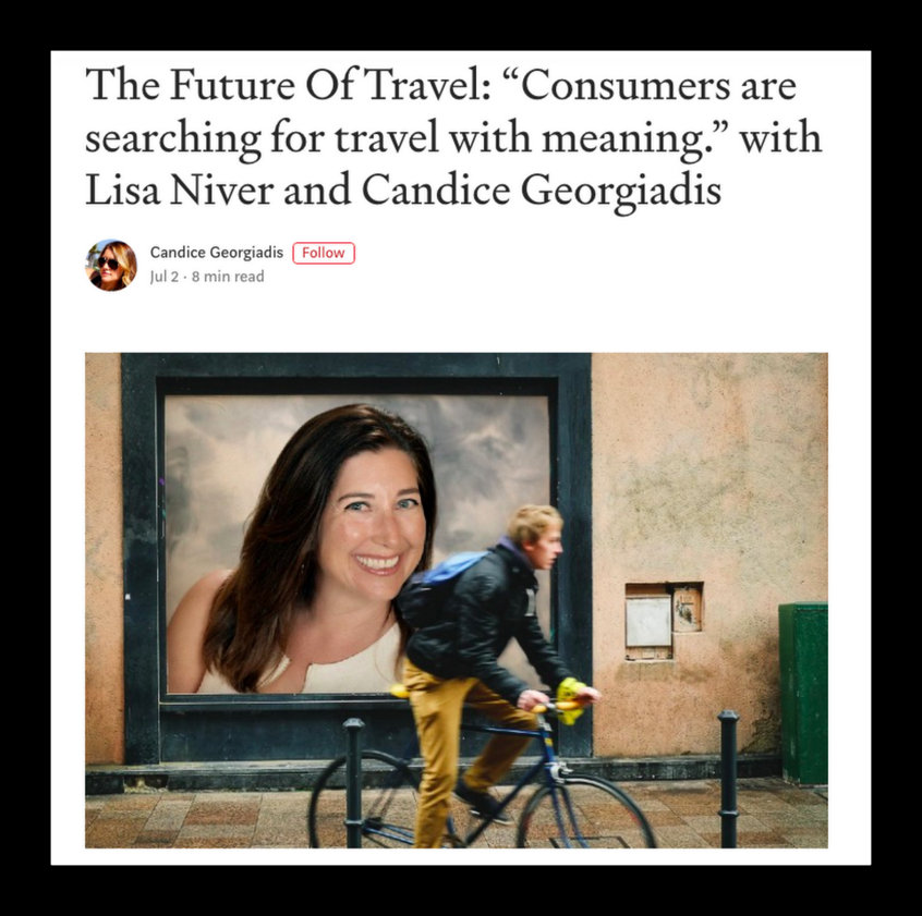 Lisa Niver interviewed in Authority Magazine The Future of Travel